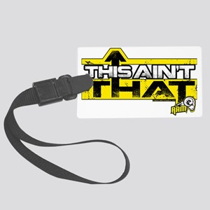 ThisAintThat Large Luggage Tag
