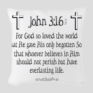 John 3_16 e Woven Throw Pillow