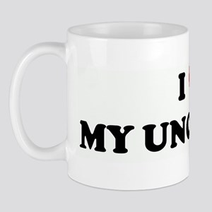 I Love MY UNCLE TOM Mug