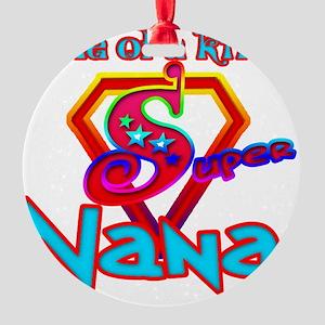 Super Nana Round Ornament