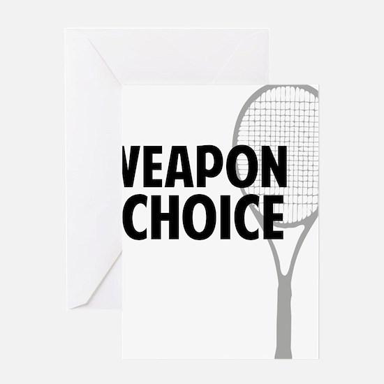tennisWeapon2 Greeting Card