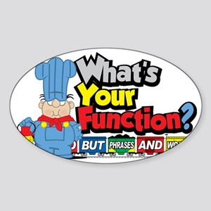 Conjunction-Junction Sticker (Oval)