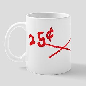 25Cent_Hugs_Economy_dark Mug
