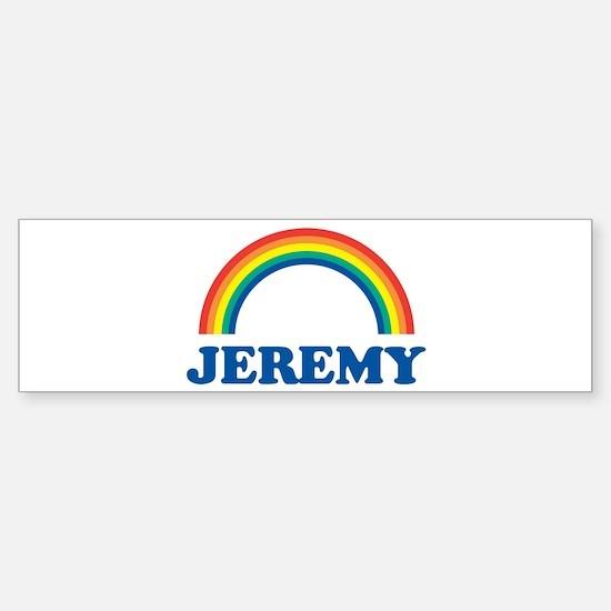 JEREMY (rainbow) Bumper Bumper Bumper Sticker