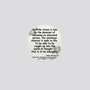 Hamilton Educated Quote Mini Button