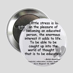 """Hamilton Educated Quote 2.25"""" Button"""