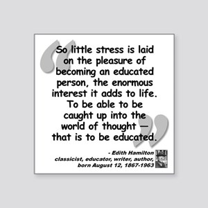 "Hamilton Educated Quote Square Sticker 3"" x 3"""