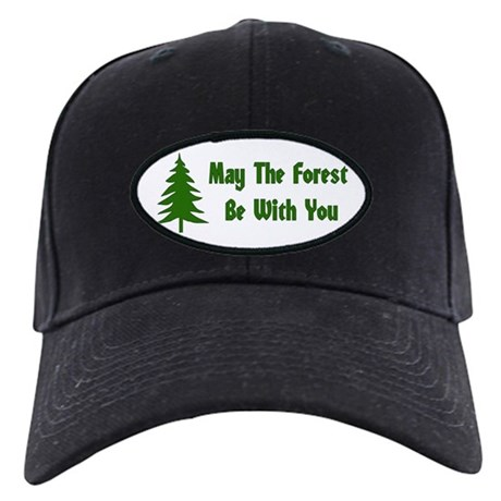 May The Forest Be With You Black Cap