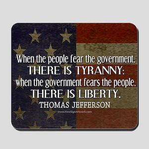 Jefferson Quote Liberty Mousepad