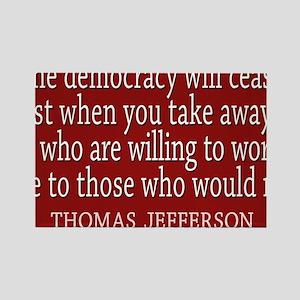 Democracy Quote Rectangle Magnet