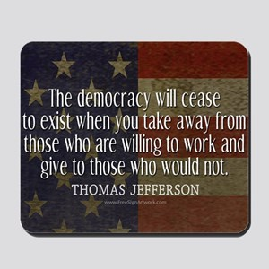 Democracy Quote Mousepad