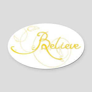 Believe Oval Car Magnet