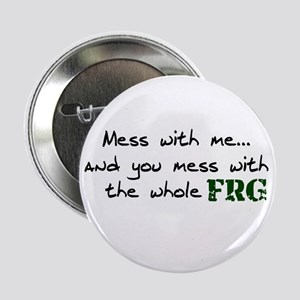 Mess with FRG Button