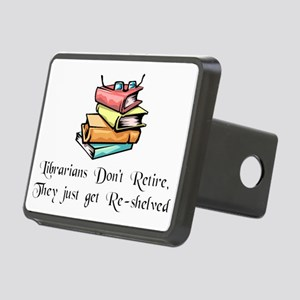 librarians-dont-retire-res Rectangular Hitch Cover
