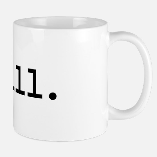 chill. Mug