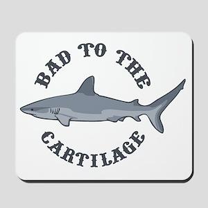 bad-to-cartilage-LTT Mousepad