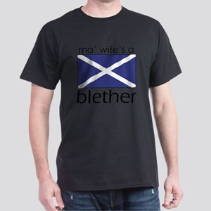 Wifes A Blether Dark T-Shirt