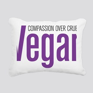 Vegan-CompassionOverCrue Rectangular Canvas Pillow