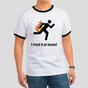 I Tried It At Home Black Ringer T