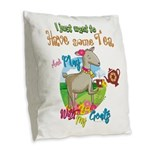 GOAT | Just Want to Have Some Burlap Throw Pillow