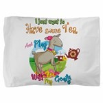 GOAT | Just Want to Have Some Tea Play Pillow Sham