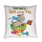 GOAT | Just Want to Have Some Tea Everyday Pillow
