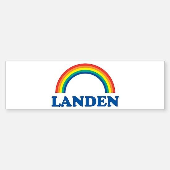 LANDEN (rainbow) Bumper Bumper Bumper Sticker