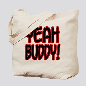 yeahbuddy2 Tote Bag