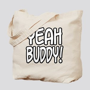 yeahbuddy Tote Bag
