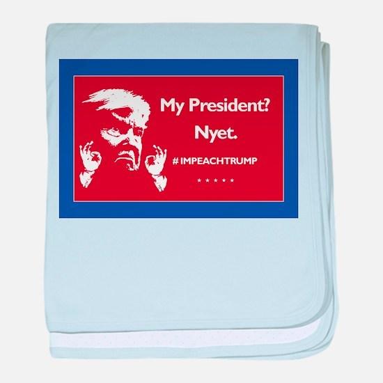 My President? Nyet. baby blanket