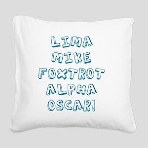 lmfao Square Canvas Pillow
