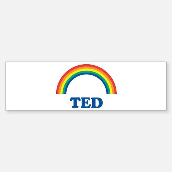 TED (rainbow) Bumper Bumper Bumper Sticker