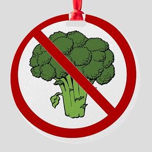 No Broccoli Round Ornament