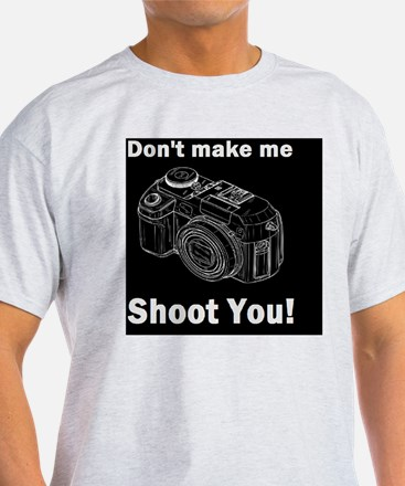 photographygift don tmake medbutt T-Shirt