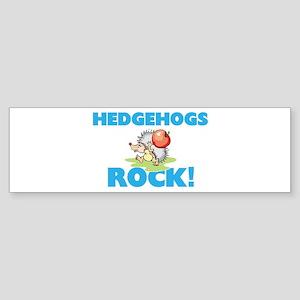 Hedgehogs rock! Bumper Sticker