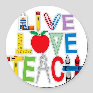 Live-Love-Teach Round Car Magnet