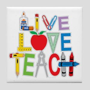 Live-Love-Teach Tile Coaster