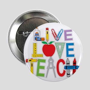 """Live-Love-Teach 2.25"""" Button"""