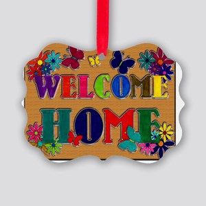 Welcome Home copy Picture Ornament