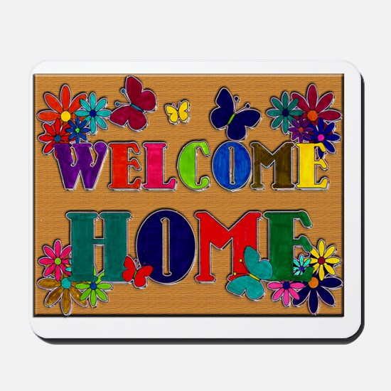 Welcome Home copy Mousepad