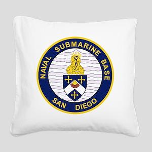 NAVAL SUBMARINE BASE San Dieg Square Canvas Pillow