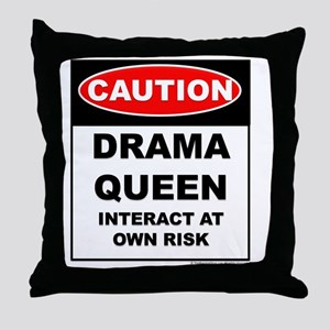 CAUTION Drama Queen Throw Pillow
