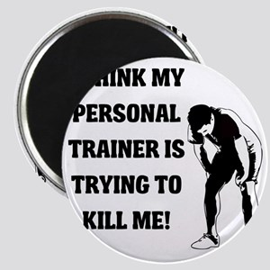 i-think-my-personal-trainer Magnet