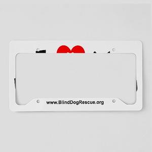 ILOVEMYFosterBLINDDOG License Plate Holder