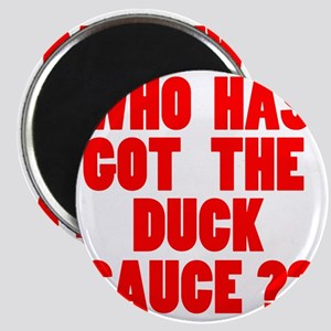 duck sause Magnet