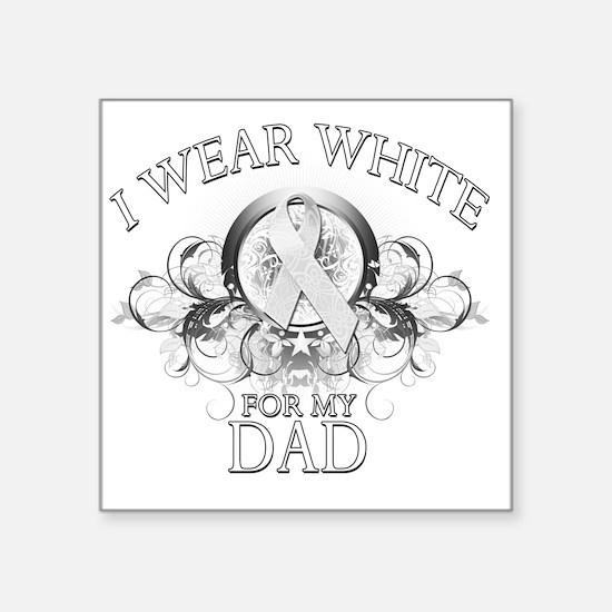 "I Wear White for my Dad (fl Square Sticker 3"" x 3"""