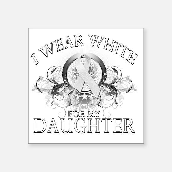 """I Wear White for my Daughte Square Sticker 3"""" x 3"""""""