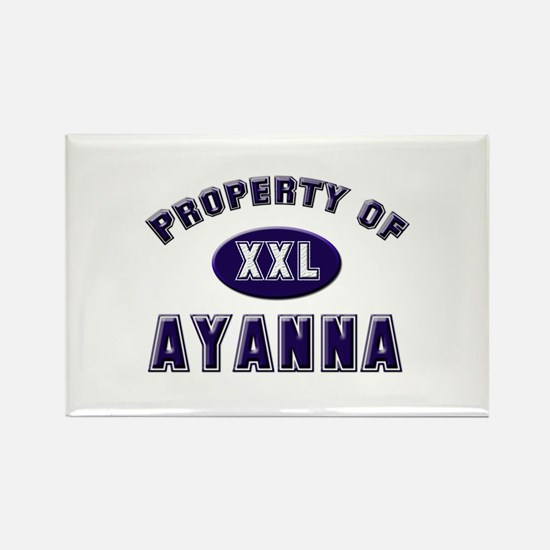 Property of ayanna Rectangle Magnet
