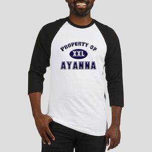 Property of ayanna Baseball Jersey