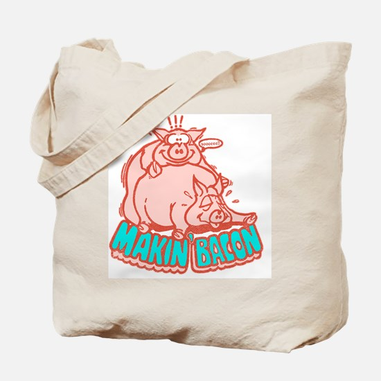 makinbacon2_white Tote Bag